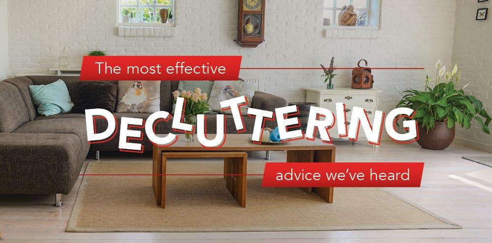 The best decluttering advice we've heard