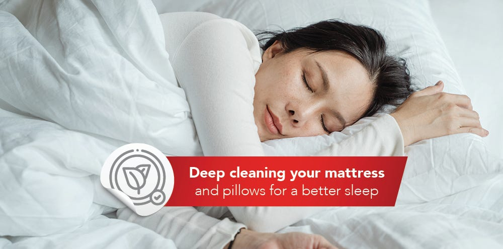 Deep cleaning your mattress and pillows for a better sleep