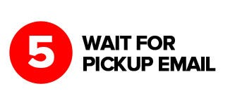 Click & Collect Step 5 - Wait for pickup email